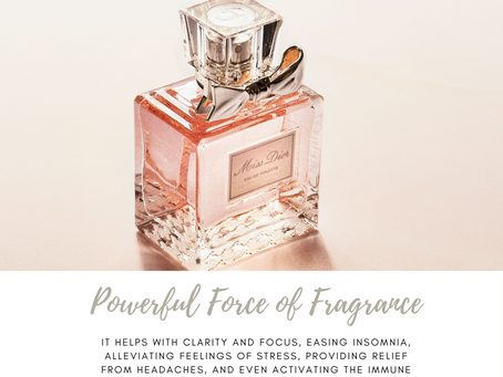 Powerful Force of Fragrance