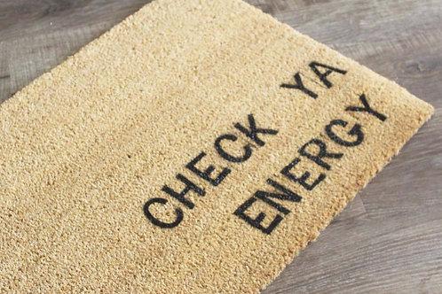 Check Ya Energy Doormat