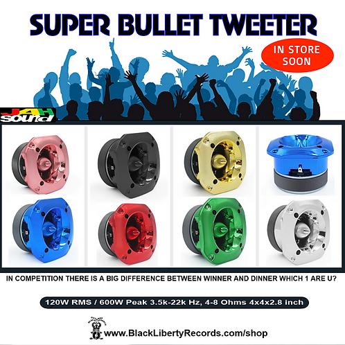 120 Watts RMS Super Bullet Tweeter