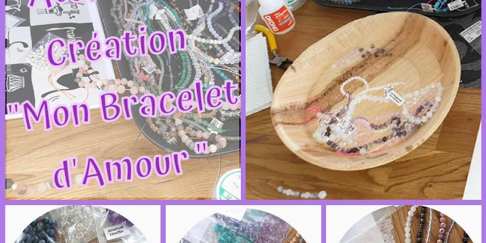 """Atelier création de """"Mon bracelet d'Amour"""""""
