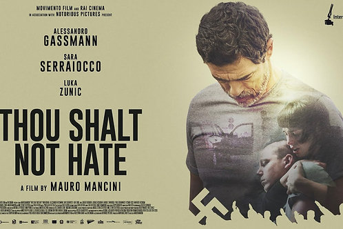 Thou Shalt Not Hate (August 25th, 26th, 27th)