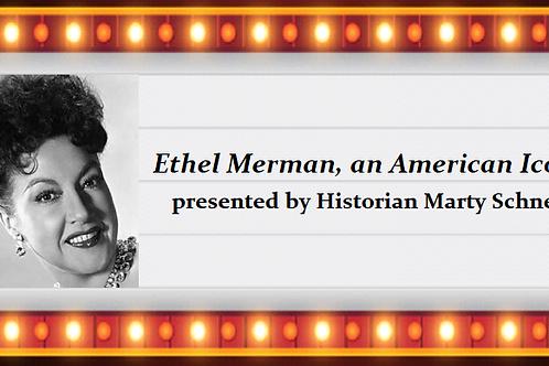 Ethel Merman, an American Icon (Wed., Nov. 18th at 2:00 PM) member