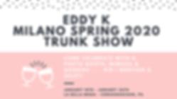 Copy of Eddy K Milano SPring 2020 Trunk