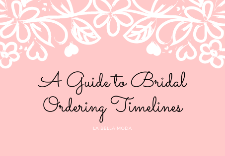 A Guide to Bridal Ordering Timelines