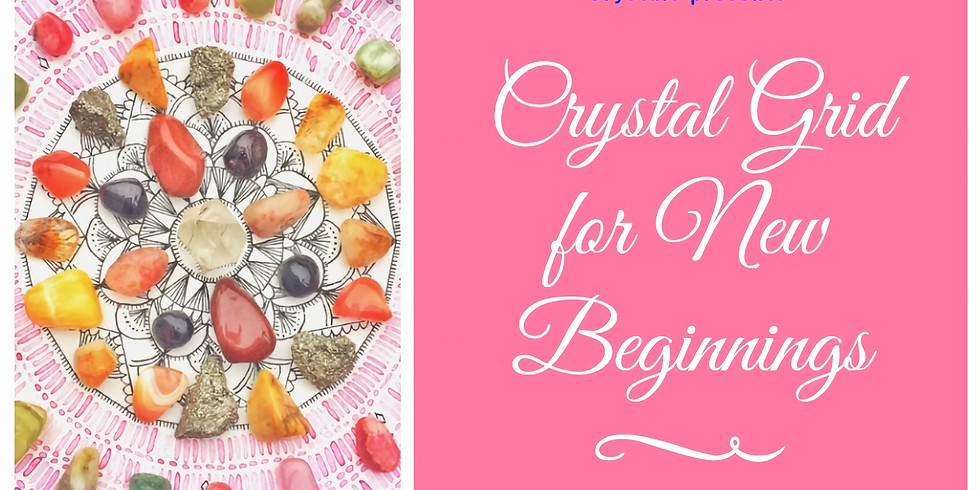 Crystal Grid for New Beginnings