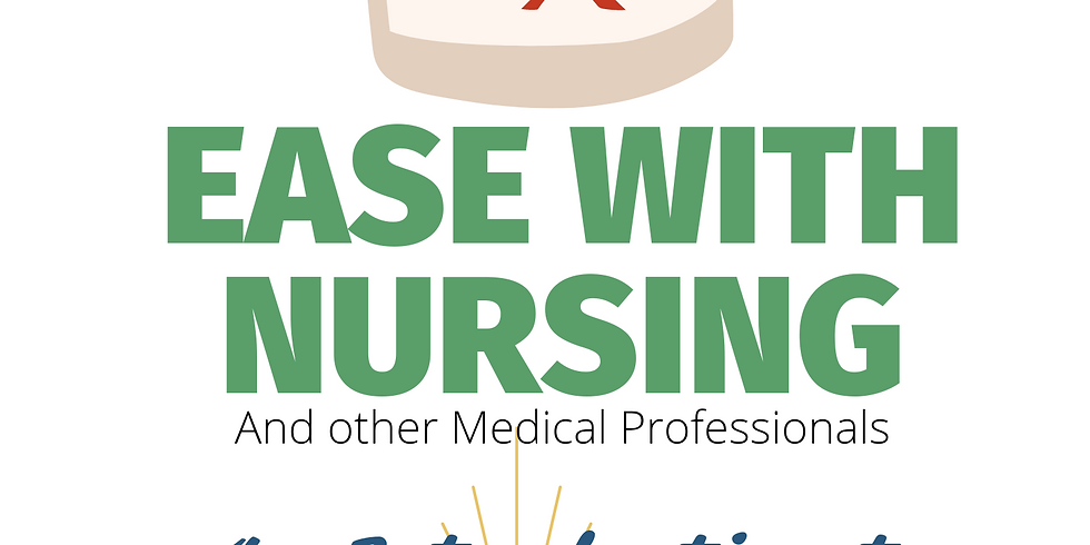 Ease With Nursing - Creating Change with Access Consciousness®