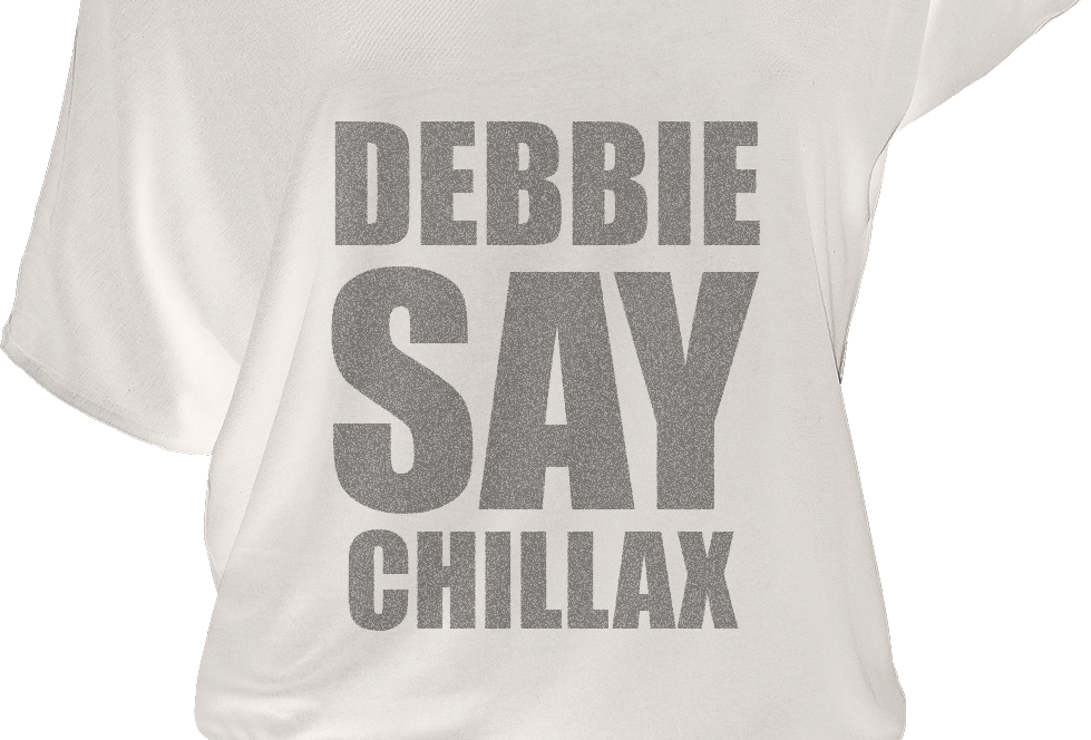"""DEBBIE SAY CHILLAX"" Woman's Vintage Style T-Shirt"