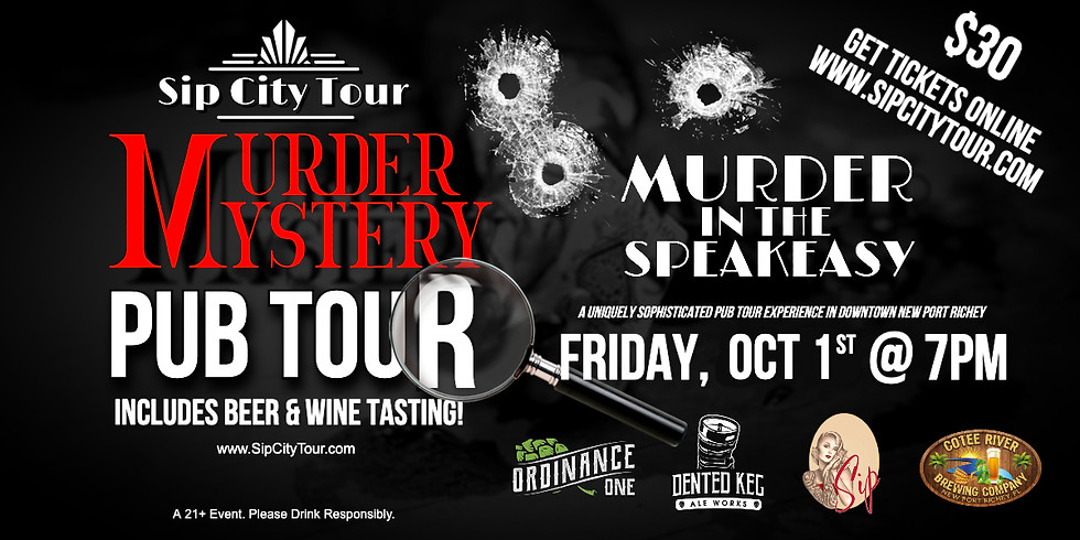 SOLD OUT Sip City Murder Mystery & Pub Tour
