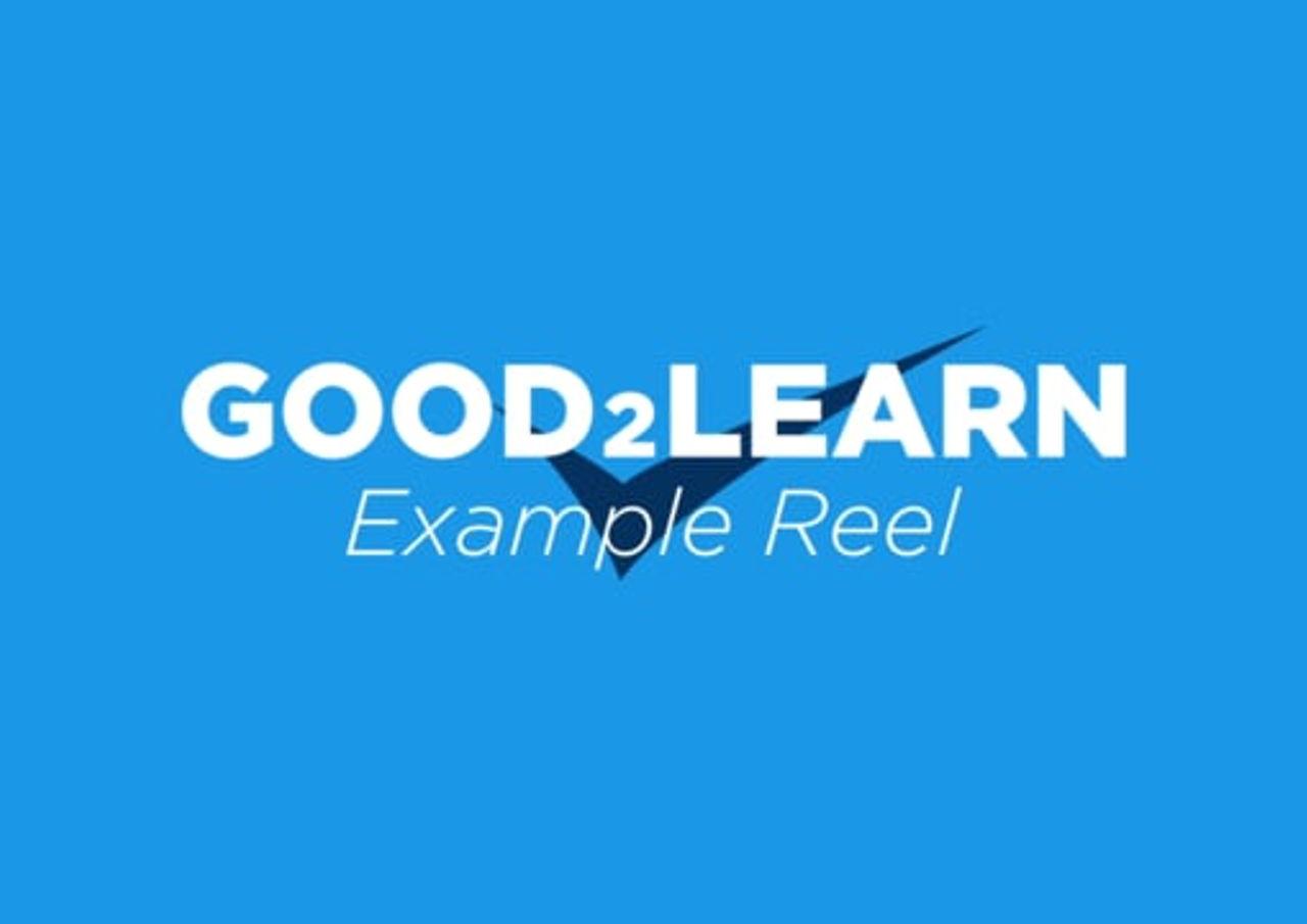 Good2Learn - Example Reel