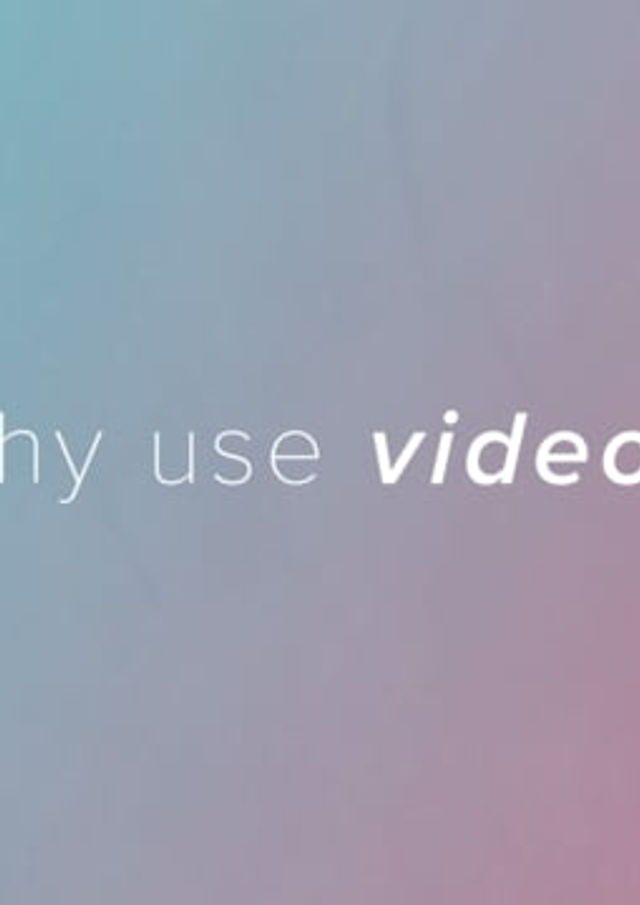 Why Use Video? - A Video Explainer Video