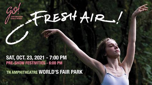 """Fresh Air!"" General Admission Ticket"