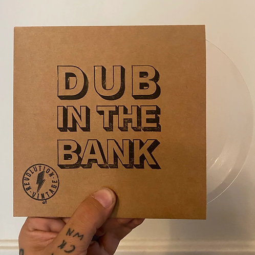 "Dub in the Bank Limited Release 7"" Vinyl"