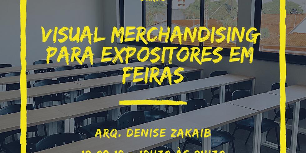 Visual Merchardising para Expositores em Feiras - WorkShop Presencial + Consultoria Online
