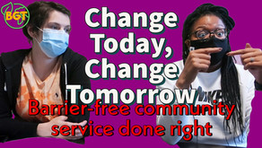 Change Today, Change Tomorrow: barrier-free community services done right