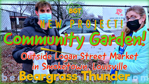 Smoketown Community Garden: new project @ Logan & Kentucky