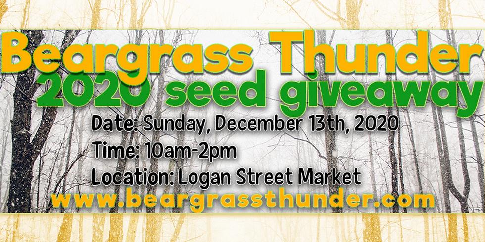 Beargrass Thunder 2020 Seed Giveaway @ Logan Street Market