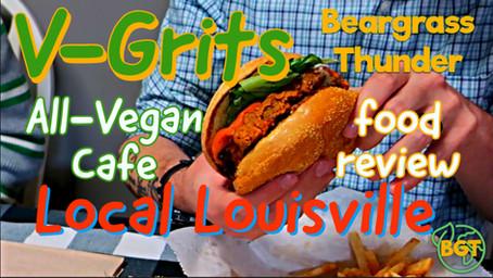 V-Grits: All Vegan Cafe - Beargrass Thunder Food Review