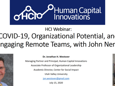 HCI Webinar: COVID-19, Organizational Potential, and Engaging Remote Teams, with John Neral