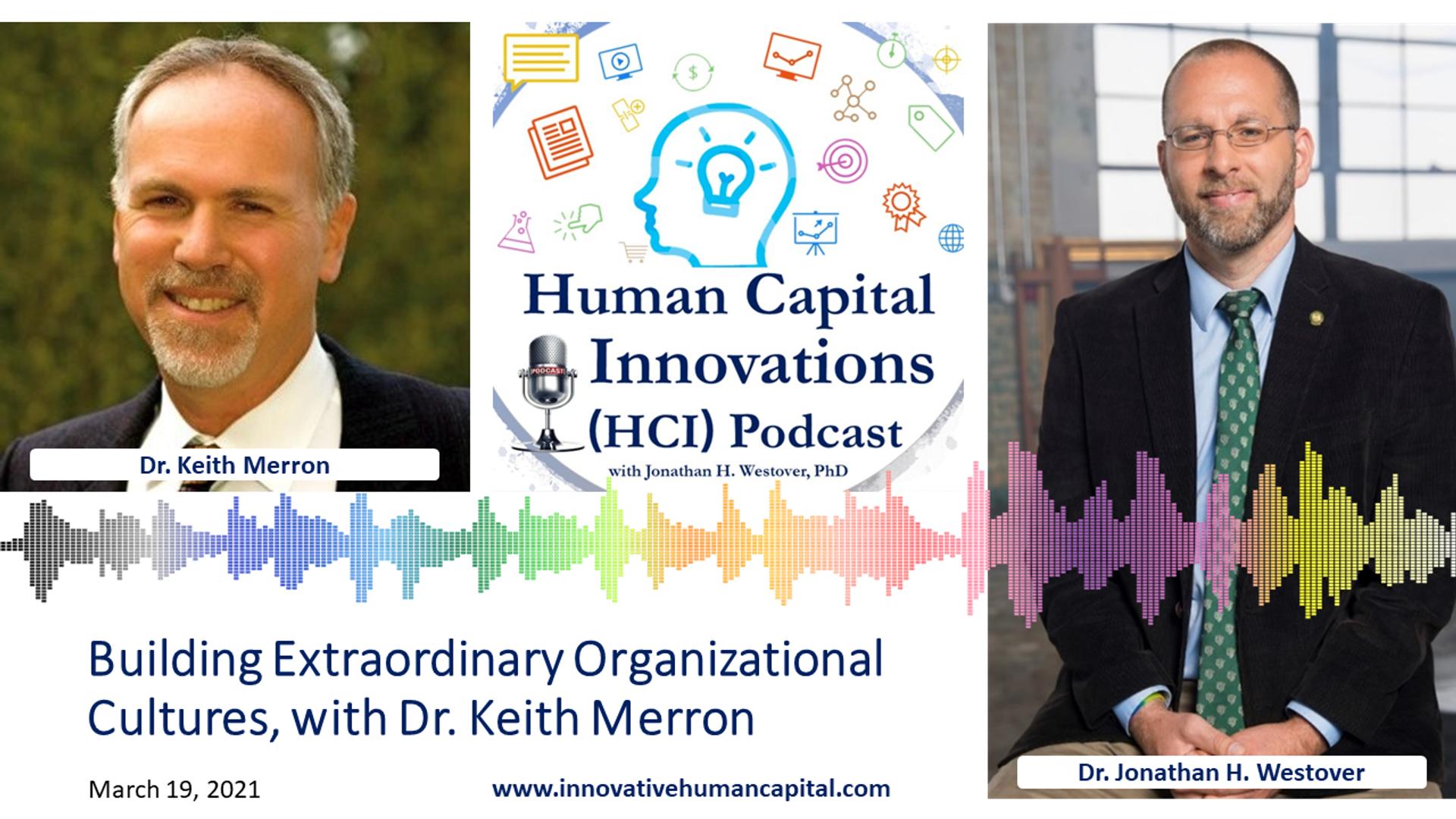 Building Extraordinary Organizational Cultures