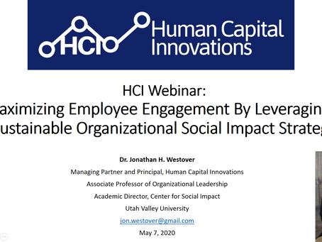 "HCI Webinar: ""Maximizing Employee Engagement By Leveraging an Organizational Social Impact Strategy"""