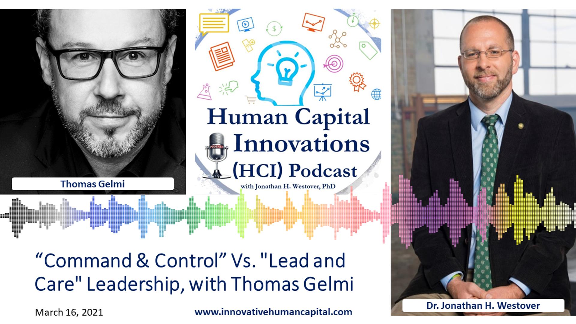 """Command & Control"" vs. ""Lead and Care"" Leadership"