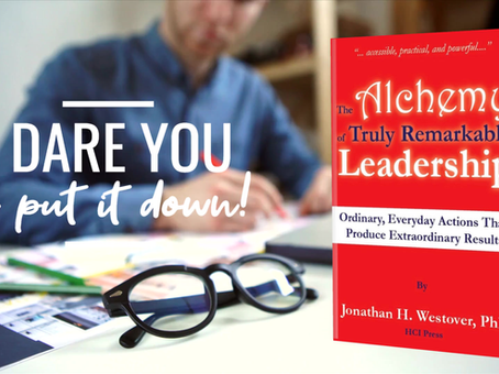 FREE TODAY ONLY! The Alchemy of Truly Remarkable Leadership