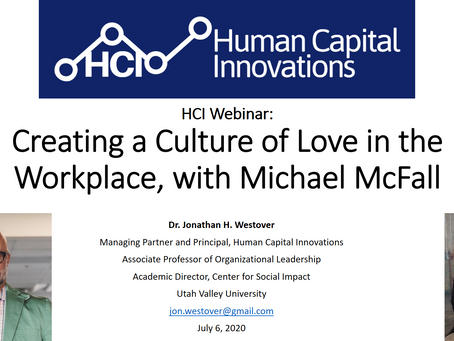 HCI Webinar: Creating a Culture of Love in the Workplace, with Michael McFall