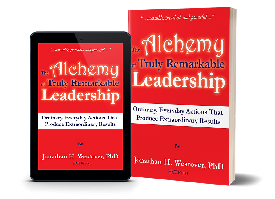 The Alchemy of Truly Remarkable Leadersh