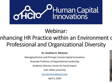 HCI Webinar: Enhancing HR Practice within an Environment of Professional & Organizational Diversity