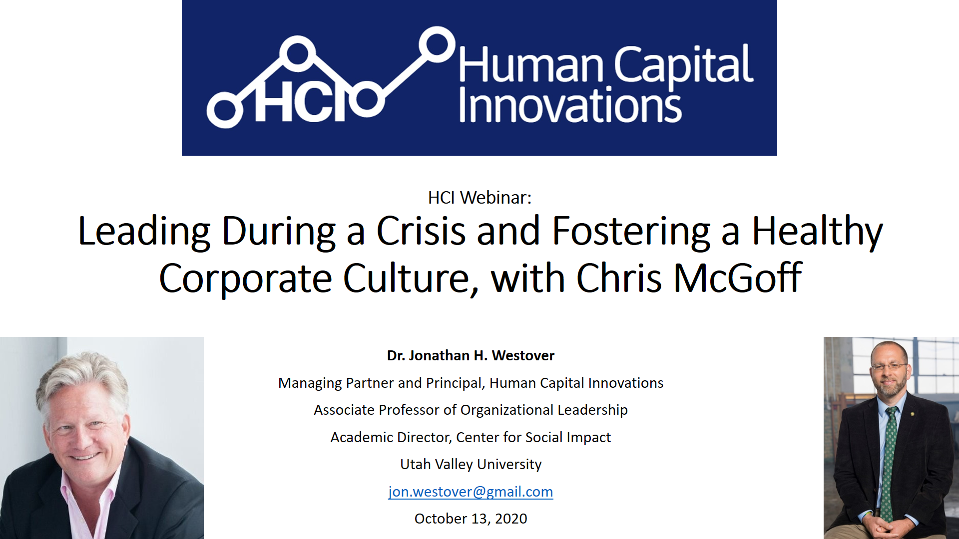 Leading During a Crisis and Fostering a Healthy Corporate Culture