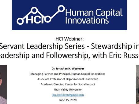 HCI Webinar: Stewardship in Leadership and Followership, with Eric Russell