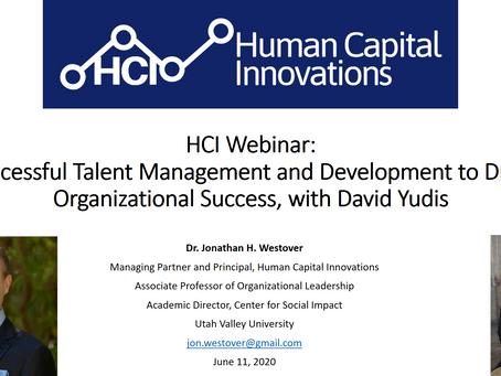 HCI Webinar: Successful Talent Management to Drive Organizational Success, with David Yudis