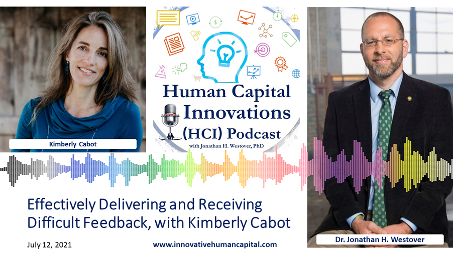 Effectively Delivering and Receiving Difficult Feedback, with Kimberly Cabot