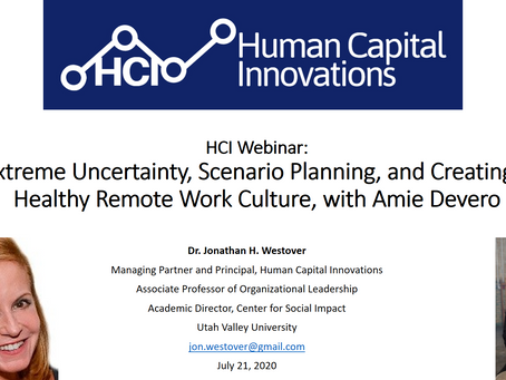 HCI Webinar: Extreme Uncertainty, Scenario Planning, and Healthy Remote Work Culture, w/ Amie Devero