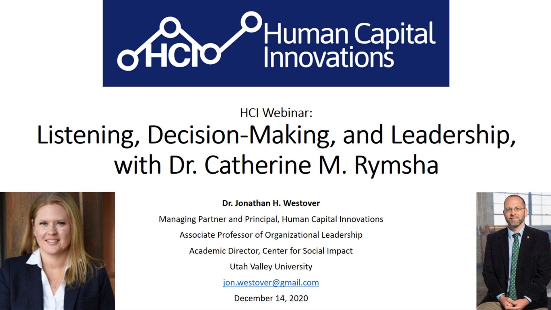 Listening, Decision-Making, and Leadership