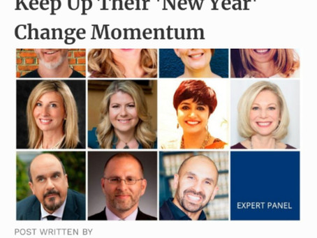 """As Seen on Forbes: """"11 Great Ways For Leaders To Keep Up Their 'New Year' Change Momentum"""""""
