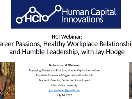 HCI Webinar: Career Passions, Healthy Workplace Relationships, and Humble Leadership, with Jay Hodge
