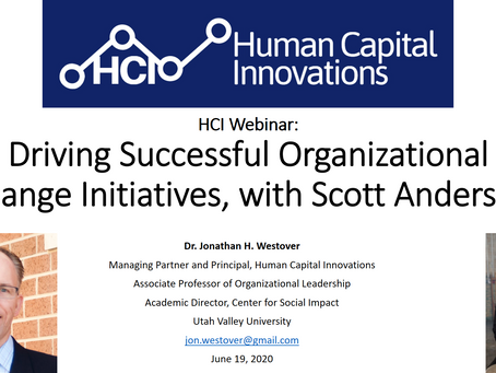 HCI Webinar: Driving Successful Organizational Change Initiatives, with Scott Anderson