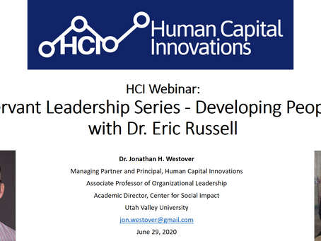 HCI Webinar: Servant Leadership Series - Developing People, with Dr. Eric Russell