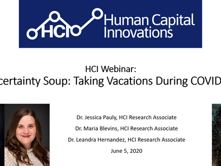 HCI Webinar: Uncertainty Soup: Taking Vacations During COVID-19