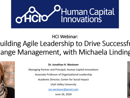 HCI Webinar: Building Agile Leadership to Drive Successful Change Management, w/ Michaela Lindinger
