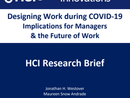 HCI Research Brief: Designing Work during COVID-19: Implications for Managers & the Future of Work
