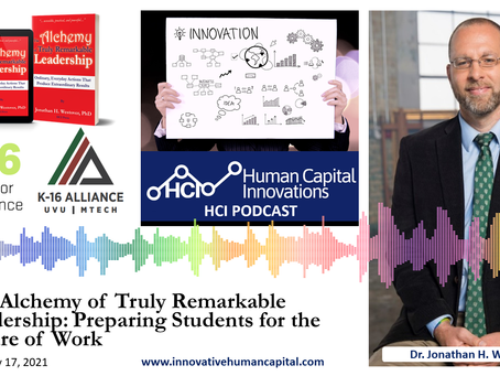 Keynote: The Alchemy of Truly Remarkable Leadership: Preparing Students for the Future of Work