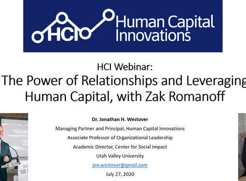 HCI Webinar: The Power of Relationships and Leveraging Human Capital, with Zak Romanoff