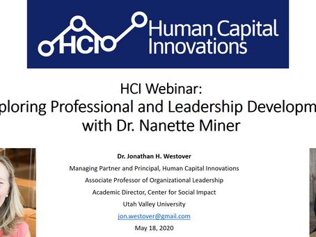 "HCI Webinar: ""Exploring Professional and Leadership Development with Dr. Nanette Miner"""