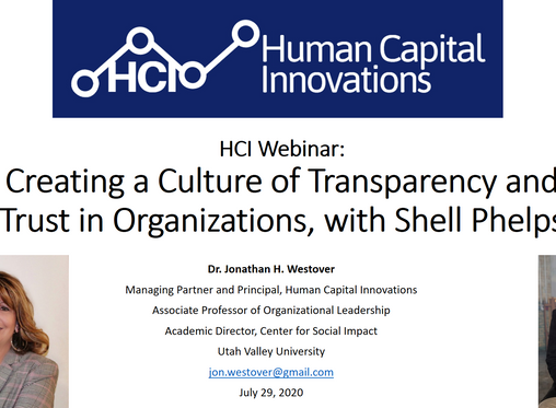 HCI Webinar: Creating a Culture of Transparency and Trust in Organizations, with Shell Phelps