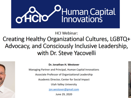 HCI Webinar: LGBTQ+ Advocacy, and Consciously Inclusive Leadership, with Dr. Steve Yacovelli