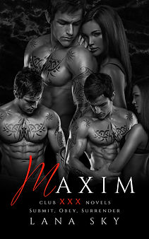 Maxim: The Complete Trilogy