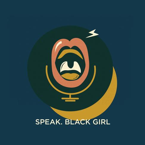 LOGO DESIGN - SPEAK. BLACK GIRL