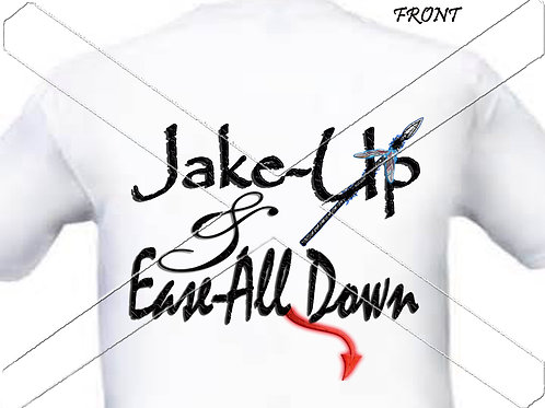Jake-Up & Ease All Down